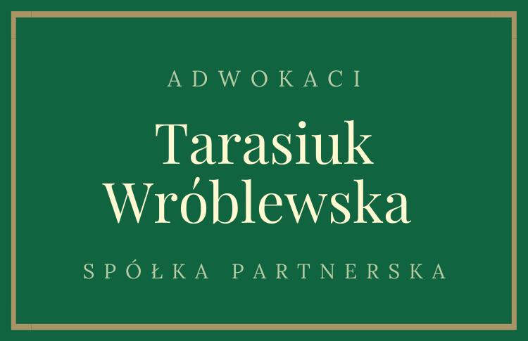 Kancelaria Adwokacka Tarasiuk, Wróblewska spółka partnerska